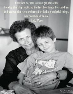 There's no one like Grandma. : )