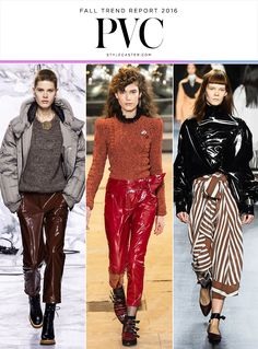 Top 12 Trends from Fall 2016 Runway | PVC: Carven; Isabel Marant; Tome @stylecaster