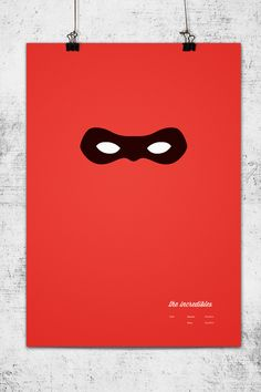 Minimalist Pixar Posters -- The Incredibles