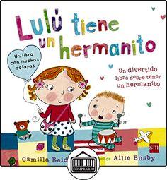 Lulú Tiene Un Hermanito de Camilla Reid ✿ Libros infantiles y juveniles - (De 0 a 3 años) ✿