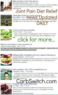 Joint pain diet relief remedy remedies targeted low carb no carb Recipes, Infographics & DAILY nutritional science news updates to help you or a loved one ♥ DAILY Join pain diet relief updates at http://carbswitch.com/2014/09/24/joint-pain-diet-relief-remedy-remedies/ #carbswitch Please Repin ►♥◄ Health News: Diets Food Updated DAILY - Diets for Women: Best Diet Plan Best Diet Foods