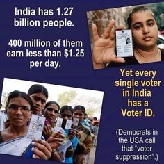 HOW VOTER FRAUD WORKS: And we call India a third world country? Shame on America's Democrats!but then how else can the Democrats carry out vote fraud? Voter Id, Liberal Logic, Out Of Touch, It Goes On, That Way, In This World, Things To Think About, Day, Sick