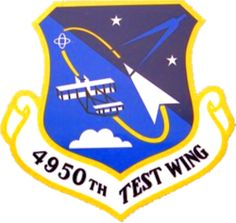 4950th test wing - large aircraft testing - home of the aria