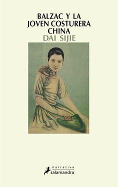 Balzac y la joven costurera china, de Dai Sijie.