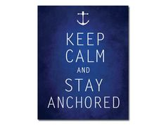 Keep Calm and Stay Anchored, Nautical Print Nautical Quote, Nursery Decor Navy Indigo 8x10 Customizable Nautical Decor Personalized Print on Etsy, $12.00