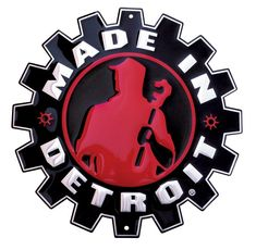 my hometown. made in detroit