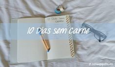 Just happy with less: Projeto 10 Dias sem Carne
