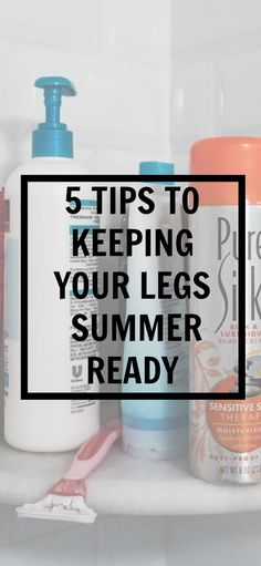 5 tips to keeping to your legs summer ready | Kayla's Five Things | Pure silk review + shaving tips