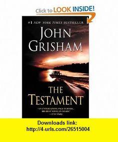 The Testament (9780385339582) John Grisham , ISBN-10: 0385339585  , ISBN-13: 978-0385339582 ,  , tutorials , pdf , ebook , torrent , downloads , rapidshare , filesonic , hotfile , megaupload , fileserve