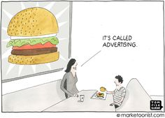 it's called advertising- Tom Fishburne