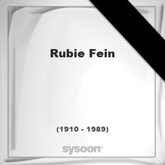 Rubie Fein(1910 - 1989), died at age 78 years: In Memory of Rubie Fein. Personal Death record and… #people #news #funeral #cemetery #death