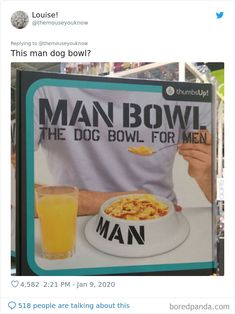 What do you look for when you're choosing a product? Do you want it to make you feel like a real man or a woman? Make You Feel, How Are You Feeling, Nutritional Requirements, Man And Dog, Real Man, Voici, Dog Bowls, Stupid, Gender