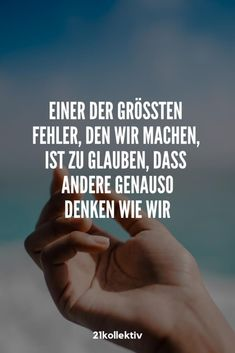 Saying of the day: sayings and quotes for every day, Relationship Quotes, Life Quotes, Saying Of The Day, Motivational Quotes, Inspirational Quotes, German Quotes, Cool Lyrics, Magic Words, True Words