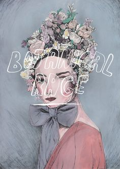 Botanical rage - maria herreros