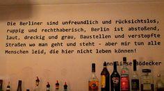 thats berlin ♥ #berlin #quote #visualstatement #bödecker