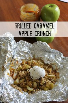 Grilled Caramel Apple Crunch is a fun dessert for on the grill or camping! Grilled Caramel Apple Crunch is a fun dessert for on the grill or camping! Camping Desserts, Fun Desserts, Camping Snacks, Camping Dishes, Camping Tips, Camping Cooking, Backpacking Meals, Foil Meals For Camping, Desserts On The Grill