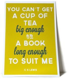 Typography Print A Cup of Tea or A Book Famous by SacredandProfane, $20.00
