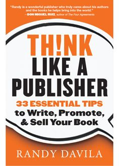 Think Like a Publisher by Randy Davila Publishing a Book Promote a Book Write a Book Sell a Book Self-Publishing Traditional Publishing Book Publishing Tips for Writers Writing Genres, Book Writing Tips, Fiction Writing, Writing Process, Writing Resources, Writing Skills, Writing Help, Writing Ideas, Writing Images