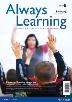 Always Learning Primary Magazine Issue 3 (Term Primary History, Primary English, Visit South Africa, Primary Science, Australian Curriculum, Always Learning, Mathematics, Literacy, Insight
