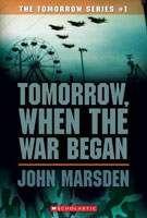 Tomorrow, When the War Began, John Marsden