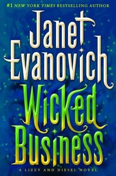 Wicked Business, by Janet Evanovich. Click on the cover to read the review of this title by Lori.