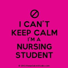 I can't keep calm! Quotes For College Students, College Quotes, Nursing Students, Student Nurse, Nursing School Quotes, Nurse Quotes, Nursing Times, Medicine Humor, Licensed Practical Nurse