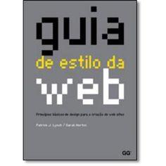 Guia de Estilo da Web: Princípios Básicos de Design Para a Criação de Web Sites