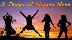 Abraham Hicks 2017 - 3 Things all Women Need