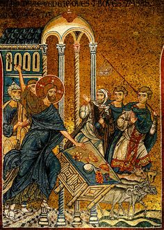 Jesus Banishes the Merchants Out of the Temple ~ One of the beautiful Byzantine mosaics in the Cathedral of Monreale - Palermo - Sicily (12th century) #lsicilia #sicily #monreale