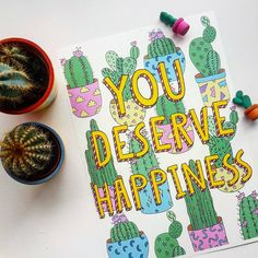 You deserve happiness cacti card.   We Love Cactus on Insta | Pinterest | Facebook