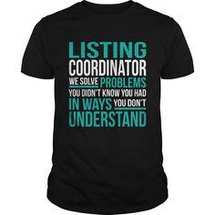 LISTING COORDINATOR T-Shirts, Hoodies. VIEW DETAIL ==► Funny Tee Shirts