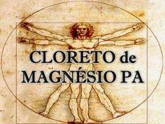 Estômago - Digestão, Absorção e outros problemas - Cloreto de Magnésio P.A.