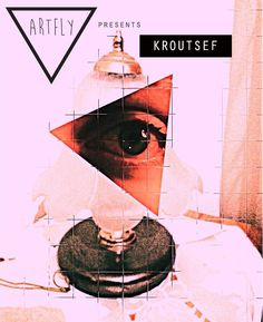 Artfly presents KROUTSEF!