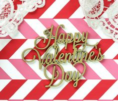 Happy Valentines Day - Laser Cut Acrylic Wine or Gift Tag in gold by SFP.