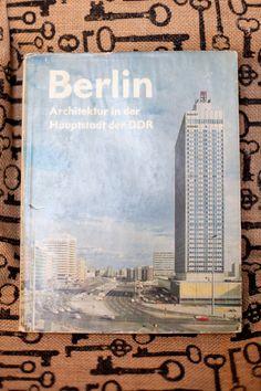 Berlin Architektur in der Haupstadt der DDR 1973.