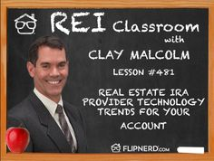 Clay Malcolm talks to us today about how Real Estate IRA Providers have recently made it easier than ever to perform transactions online. This provides more transparency and ease in doing business for real estate investors.