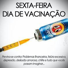 SEXTA-FEIRA DIA DE VACINAÇÃO - Zueira do WhatsApp