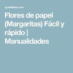 Flores de papel (Margaritas) Fácil y rápido | Manualidades