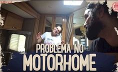 PROBLEMA NO MOTORHOME ANTES DE VIAJAR