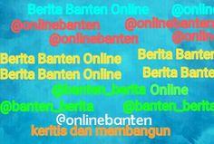 Berita banten online @beritabantenonl
