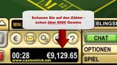 Durchsuchen Sie diese Website http://www.casinotrick.net/spielautomatentricks.htm für weitere Informationen auf spielautomaten tricks.Sperrt der Casino Anbieter den Account nach einiger Zeit, weil er Angst vor zu hohen Verlusten hat, schickt der Erfinder des Spielautomaten Trick einem direkt einen neuen Casino Anbieter zu und das wiederholt sich dann unendlich oft.