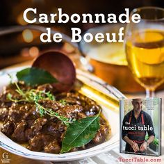 Recipe for Carbonnade de Boeuf from Stanley Tucci's new cookbook THE TUCCI TABLE
