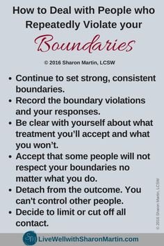 How to Deal with People Who Repeatedly Violate Your Boundaries