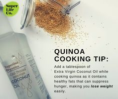 Want to double your nutrients intake? Add coconut oil while cooking your quinoa so you maximise the benefits you gain from eating these two wonderful superfoods. Healthy Fats, Healthy Recipes, How To Cook Quinoa, Superfoods, Cooking Tips, Gain, Coconut Oil, Lose Weight, Yummy Food