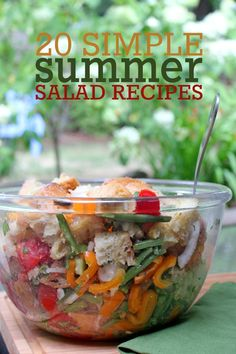 20 Simple Summer Salad Recipes -- Tons of salad recipes that will help you enjoy summer's rich bounty of greens, vegetables, and fruit!