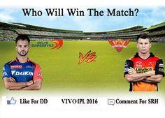 IPL 2016: Delhi Daredevils Vs SunRisers Hyderabad  #DDvSRH #SRHvDD #IPL #IPL2016 #VIVOIPL