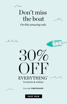 "J.Crew: Anyone up for a ""sail""? The 30%-off-everything kind, that is. 