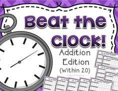 Math Facts: Beat the Clock Addition Practice (Within 20) • A fun twist on Mad Minute! •