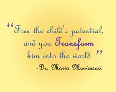 Maria Montessori quote; infant