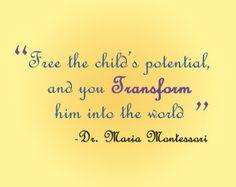 Maria Montessori quote; infant
